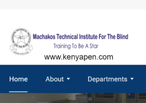 Machakos Technical Institute for The Blind Fees Structure