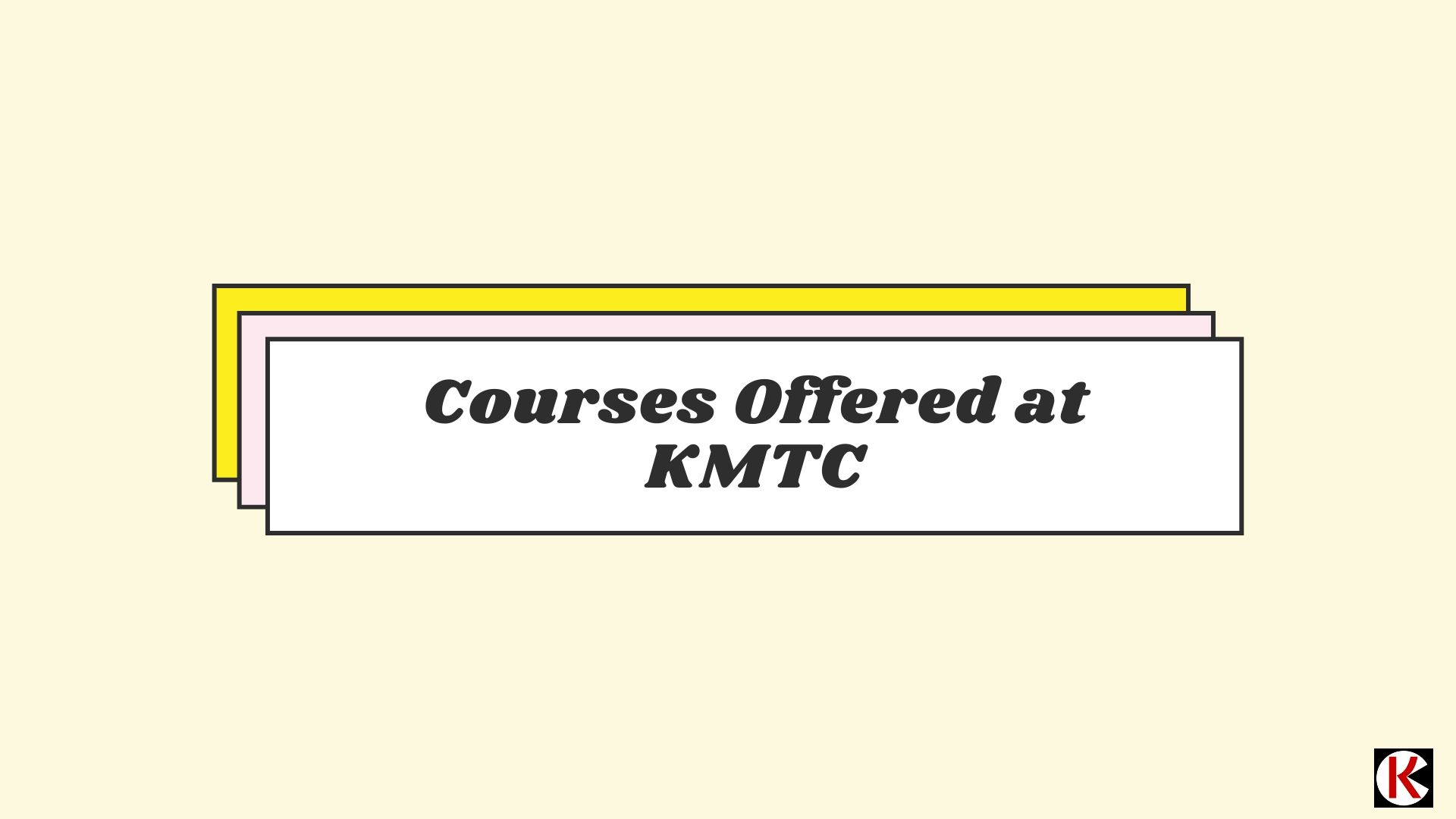 Courses offered at Kenya Medical Training College