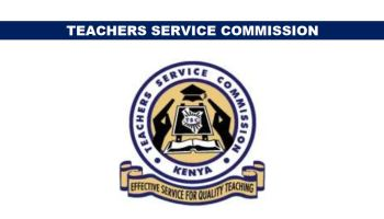 How To Become TSC Teacher in Kenya: Requirements