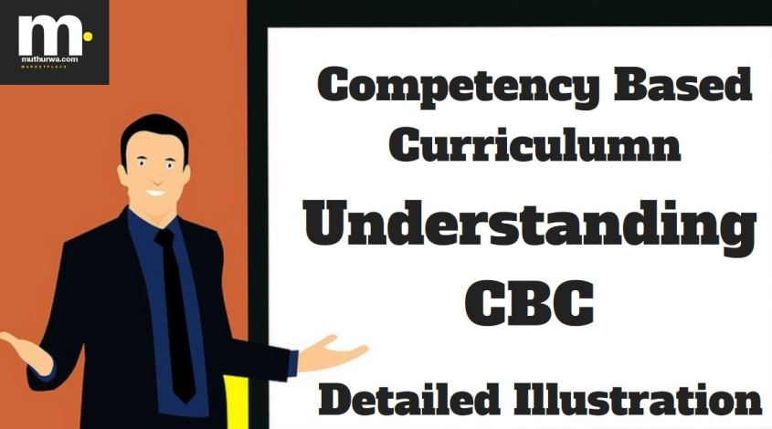 understanding Competency Based Curriculum (CBC) in Kenya all grades