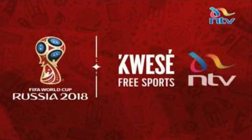 NTV Kenya 2018 World Cup Matches to be shown or Aired live (Kenyan Time) by Kwese TV