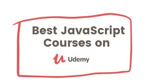 Top 65 Best JavaScript Courses on Udemy