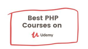 Top 60 Best PHP Courses on Udemy