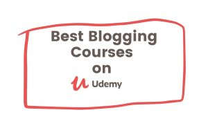 Best Blogging Courses on Udemy