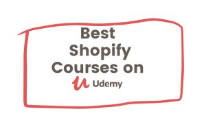 Best Shopify Courses on Udemy