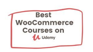 Best WooCommerce Courses on Udemy