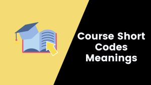 Degree Courses short codes and their meanings