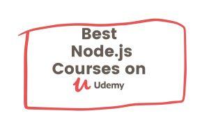 Top 63 Best Node.js Courses on Udemy
