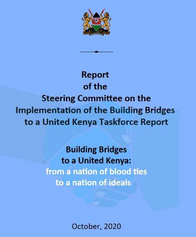 2020 Building Bridges Initiative (BBI) report released by president Uhuru Kenyatta
