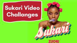 Sukari by Zuchu song video challanges compilations