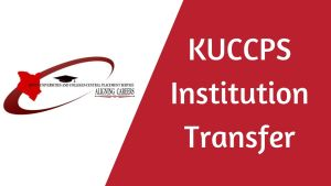 kuccps transfer letter sample and how write reasons institution change