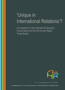 Barrett, D. (2008). 'Unique in International Relations'? A Comparison of the International Narcotics Control Board and the UN Human Rights Treaty Bodies. London: International Harm Reduction Association.