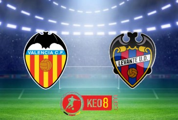 Soi kèo nhà cái, Tỷ lệ cược Valencia vs Levante - 02h00 - 14/09/2020