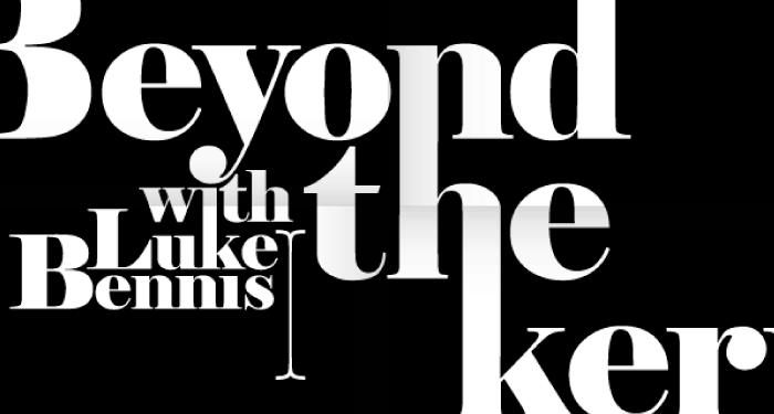 Beyond the Kern with Luke Bennis