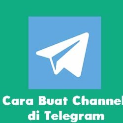 Cara Buat Channel di Telegram