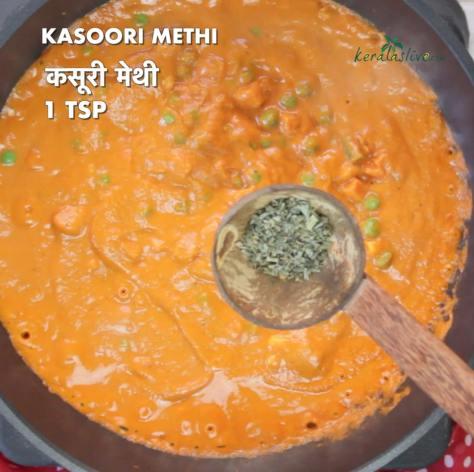 put 1 teaspoon of kasoori methi into the sauce and cook