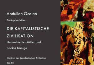 """Buchvorstellung: A. Öcalan: """"Die kapitalistische Zivilisation"""" am 13. Mai 2019 in München"""