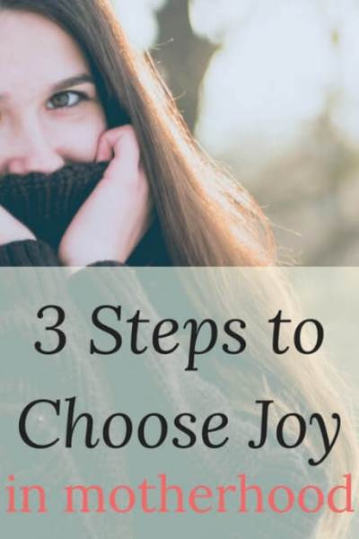 3 Steps to Choose Joy Today