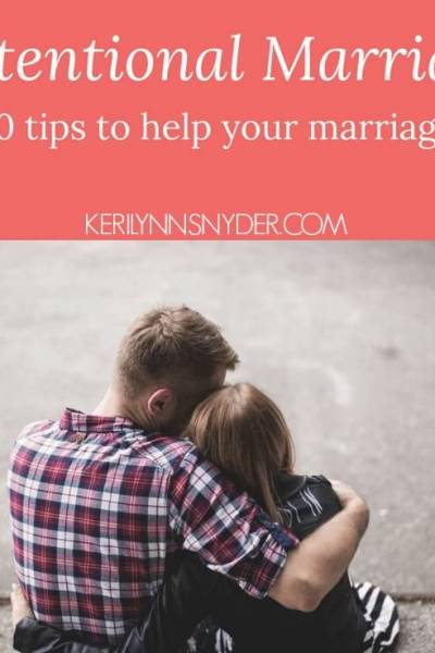 10 Tips for an Intentional Marriage