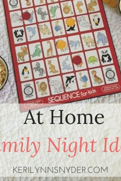 6 At Home Family Night Ideas