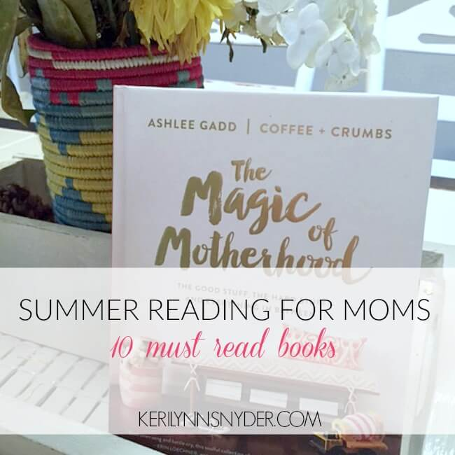The best books to read this summer- 10 books for summer reading for moms
