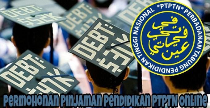 Permohonan Pinjaman Pendidikan PTPTN Online