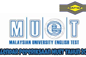 Kalendar Peperiksaan MUET Tahun 2018 MPM