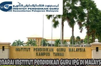 Senarai Institut Pendidikan Guru IPG di Malaysia