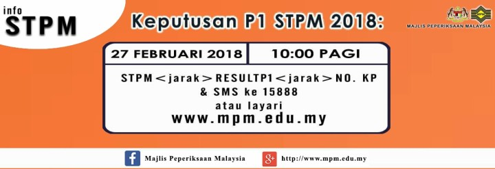 Semakan Keputusan STPM 2018 Penggal 1 Online & SMS