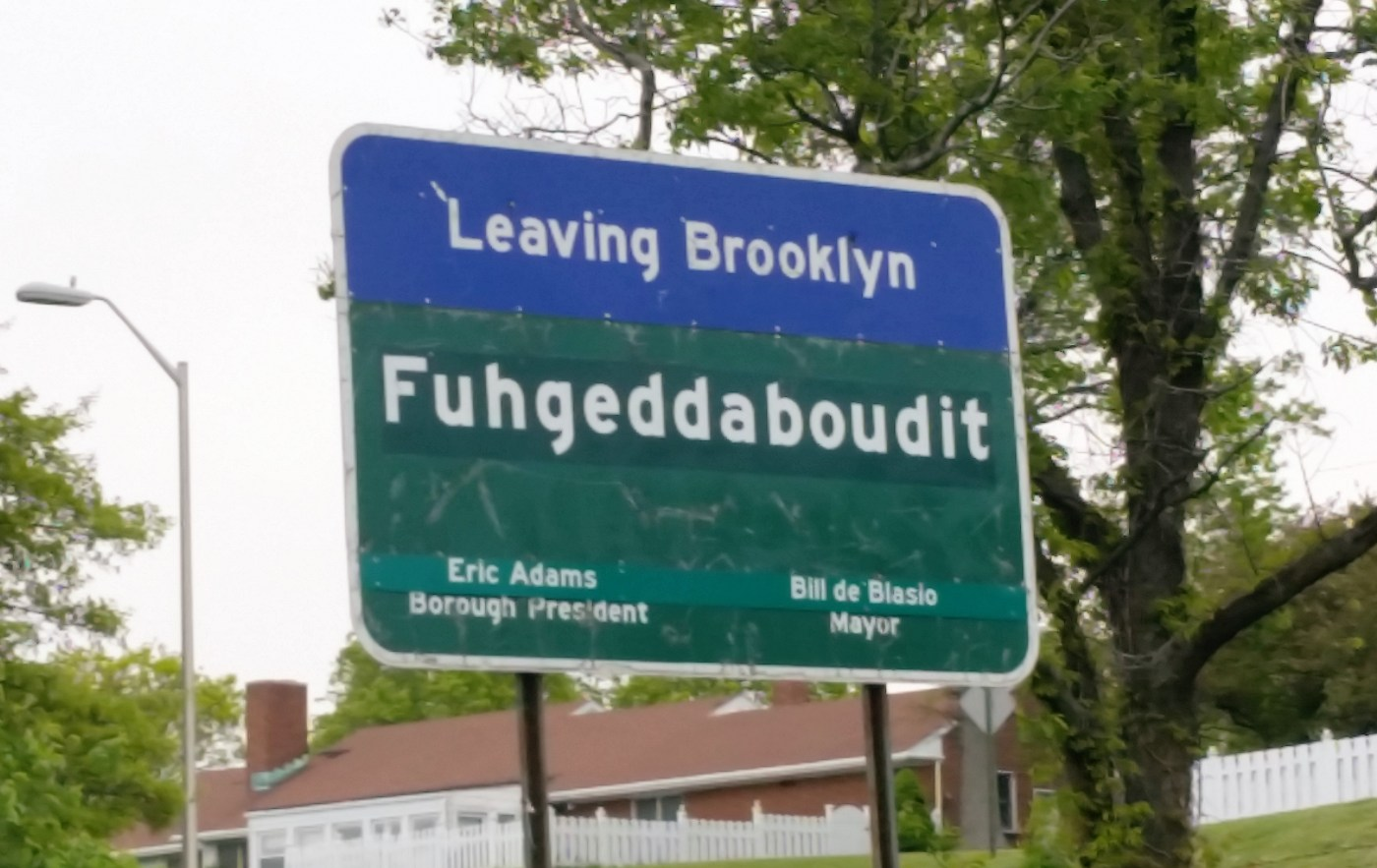 Leaving Brooklyn - Fugheddaboudit