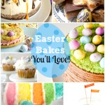 Easter Bakes you'll LOVE!