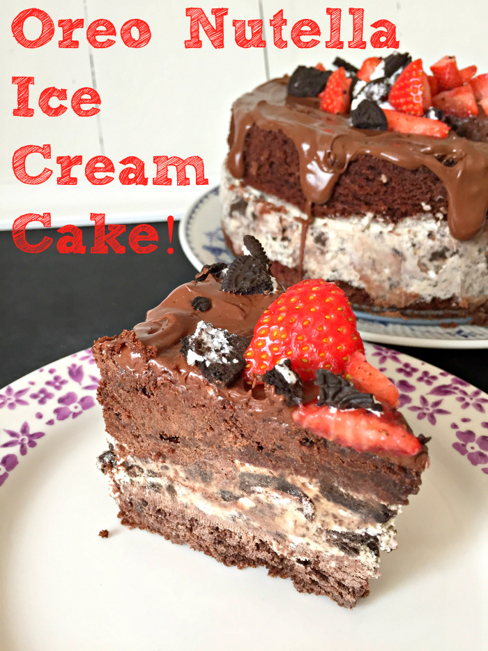 Oreo Nutella Ice Cream Cake - the perfect summer dessert!
