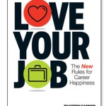 """Can You Really """"Love Your Job?"""""""
