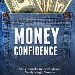 Money Confidence for Newly Single Women