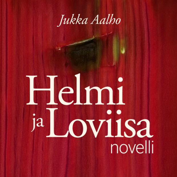 Helmi ja Loviisa -novellin kans