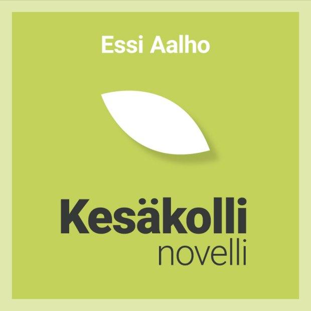 Kesäkolli on Essi Aalhon novelli, joka tuli kolmanneksi Mökillä-kirjoituskilpailussa vuonna 2017.
