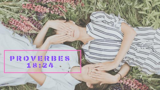 Il y'a des amis qui mènent à la ruine, il y'en a qui sont plus chers qu'un frère (Proverbes 18:24) #67