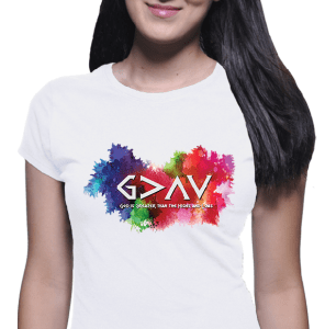 God is Greater than the Highs and Lows - Ladies White T-shirt