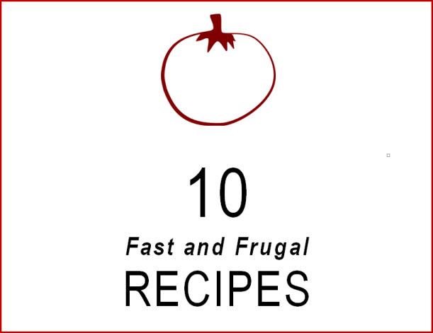 10 Fast snd Frugal Recipes pdf