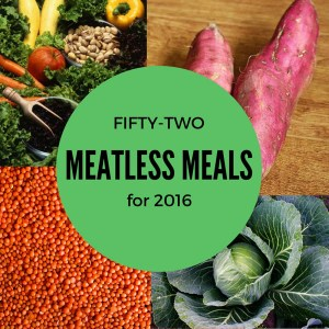 Fifty-Two Meatless Meals for 2016
