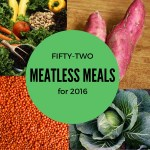 Meatless Monday: 52 Meatless Meals for the New Year