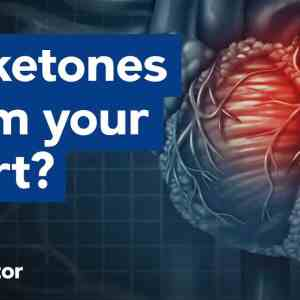 Do ketones harm your heart?