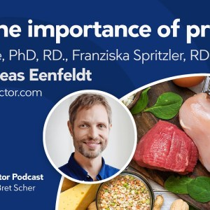 Protein — The most important nutrient for health - Diet Doctor Podcast