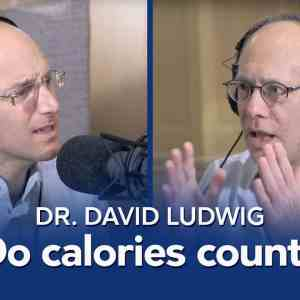 Do calories count? The carbohydrate-insulin model of obesity (with Dr. David Ludwig)
