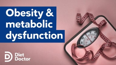 Healthy obesity and metabolic dysfunction