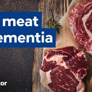 Does meat protect you from dementia?