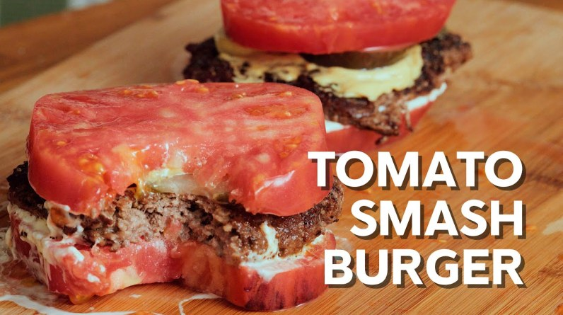 Tomato smash burger
