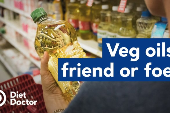 Are Vegetable Oils Healthy?