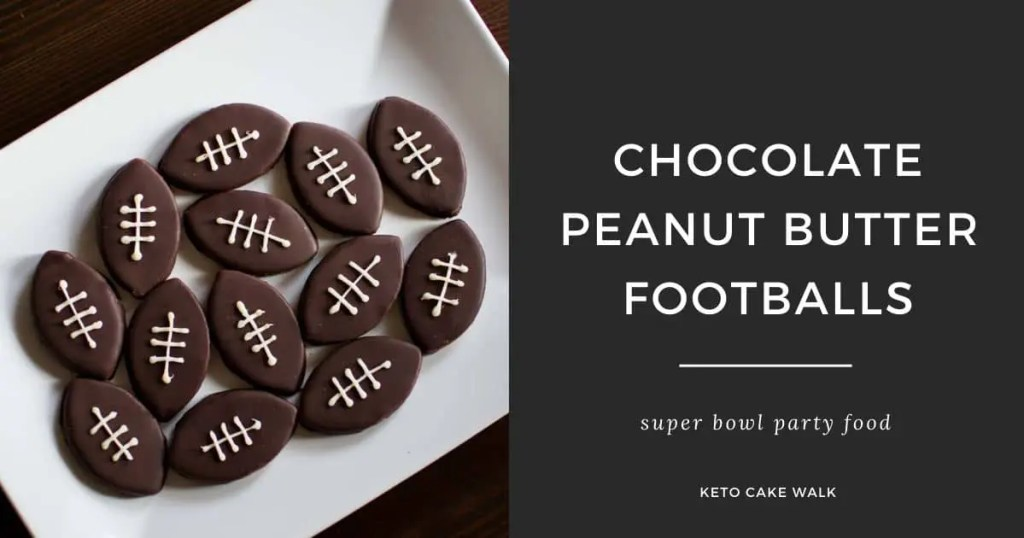 Chocolate Peanut Butter Footballs -keto cake walk-