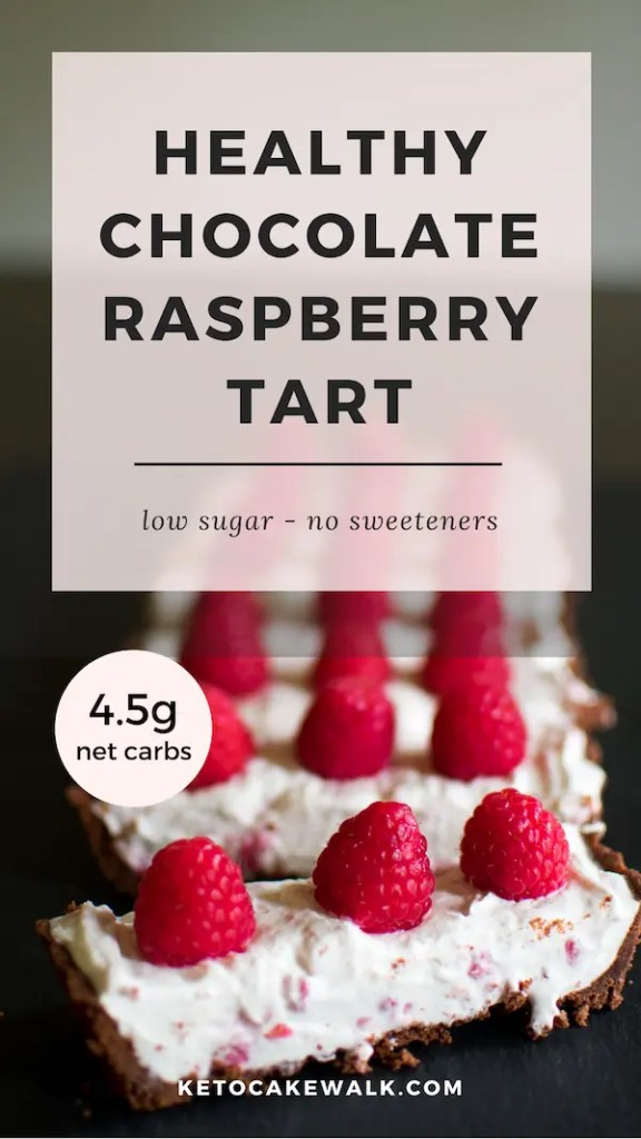 A healthy dessert that's sure to impress your guests! Low carb without sweeteners, this chocolate raspberry tart is super easy but you'd never know! #lowcarb #keto #raspberry #chocolate #tart #dessert #easy #glutenfree #grainfree